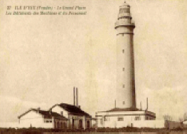 Ile d'Yeu : Le Grand Phare vers 1920